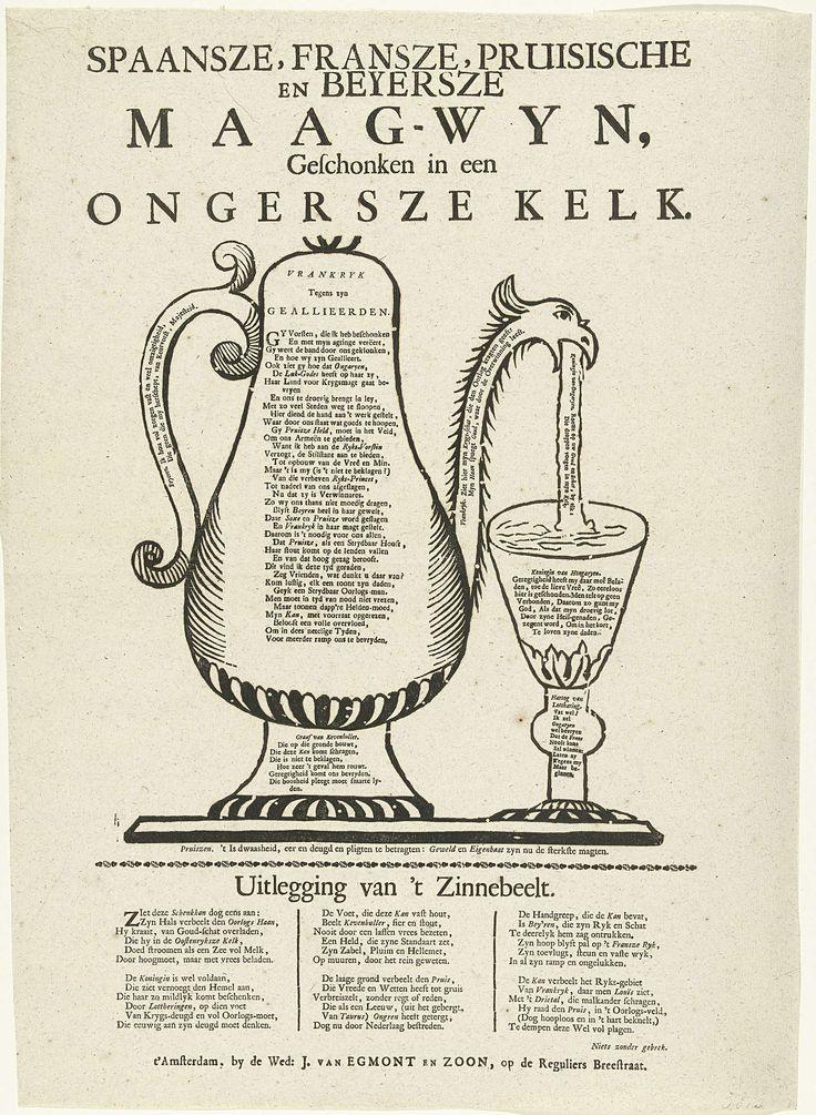 Anonymous   Schenkkan als allegorie op de Oostenrijkse successen in de oorlog, 1742, Anonymous, weduwe Jacobus van Egmont en Zoon, 1742   Een schenkkan als allegorie op de Oostenrijkse successen in de oorlog, 1742. Uit een schenkkan (Frankrijk en haar geallieerden Spanje, Pruisen en Beieren) wordt wijn (goud) in een glas (Maria Theresia, koningin van Hongarije) geschonken. Op alle onderdelen teksten in boekdruk. Op het blad onder de voorstelling een uitleg van het zinnebeeld in 3 kolommen.
