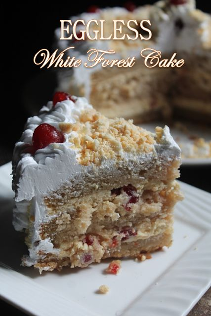 YUMMY TUMMY: Eggless White Forest Cake Recipe