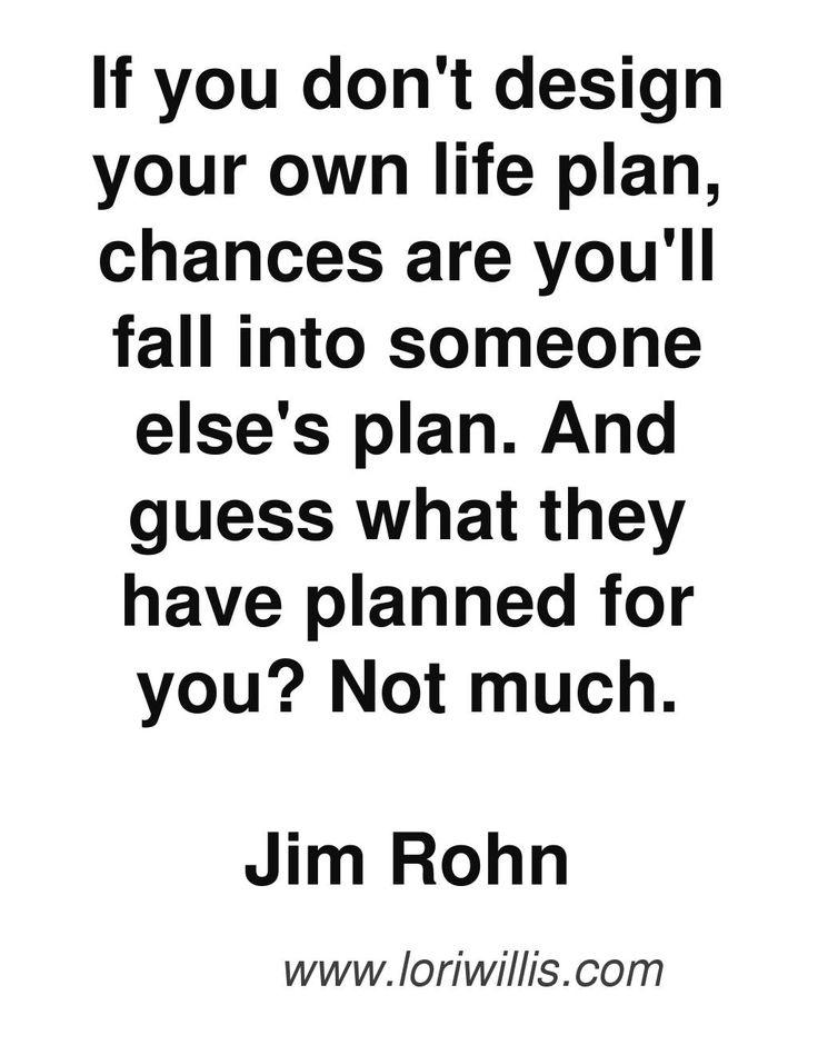 Jim Rohn Quotes, motivation, entrepreneur quote, plan your life