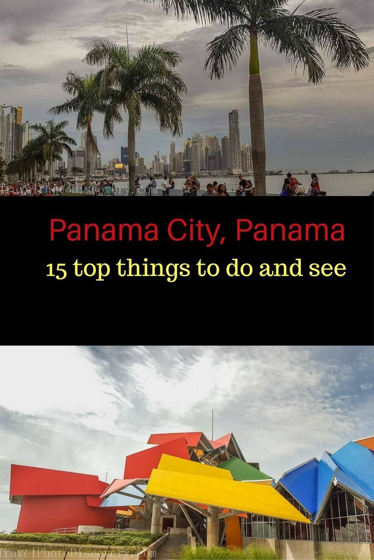 15 top places to see and visit in Panama City, Panama. This dynamic city combines so many facets to explore - Old and new, Unesco heritage and historic sites, cool trendy places and amazing cuisine. Check out more of what to do in Panama City by click on this post http://travelphotodiscovery.com/top-15-things-to-do-visiting-panama-city/