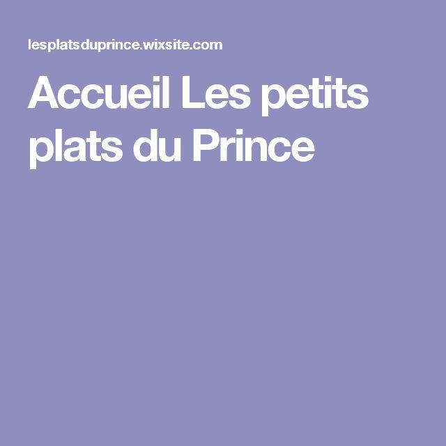 Accueil Les petits plats du Prince
