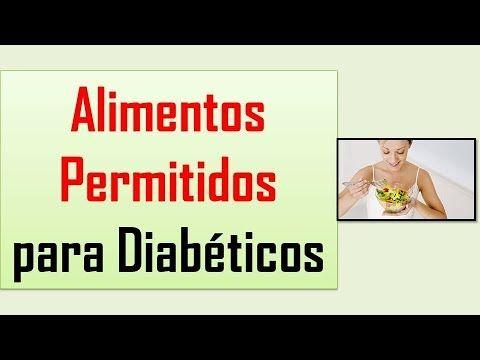 Lista de Alimentos para Diabeticos Tipo 2 | Alimentos Permitidos para Di...
