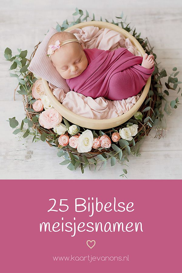 25 Bijbelse Meisjesnamen Kaartjevanons Nl Meisjesnamen Babynamen Bijbel