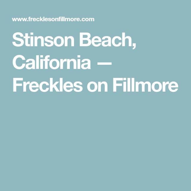 Stinson Beach, California — Freckles on Fillmore