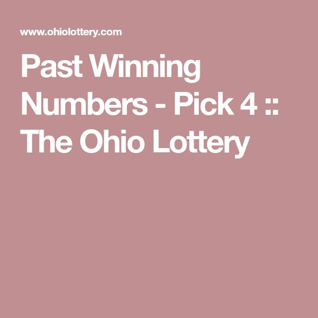 Past Winning Numbers - Pick 4 :: The Ohio Lottery