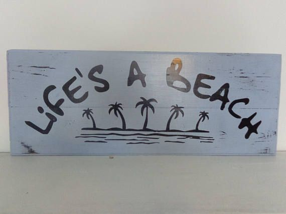 Lifes a Beach Sign Distressed Pallet Board Sign Happy Wooden