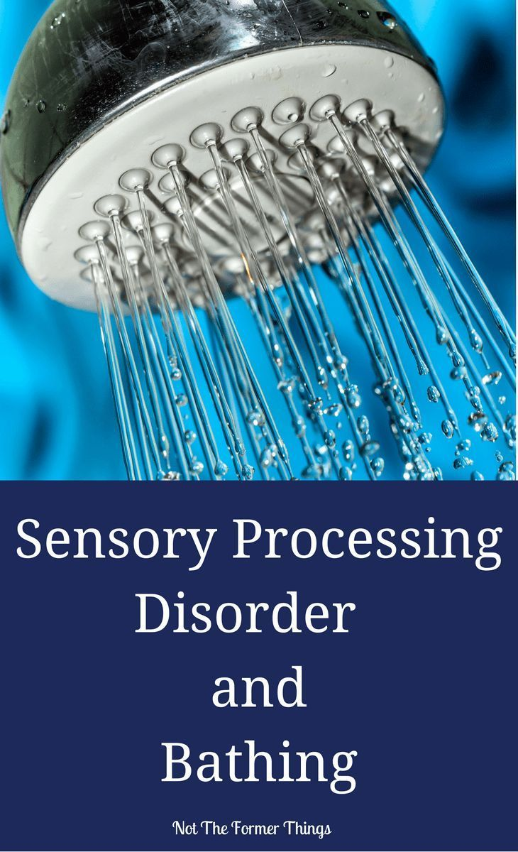Sensory Processing Disorder and Bathing | New Normal