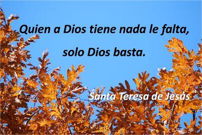 Sólo Dios basta - Santa Teresa de Jesús
