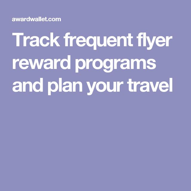 Track frequent flyer reward programs and plan your travel