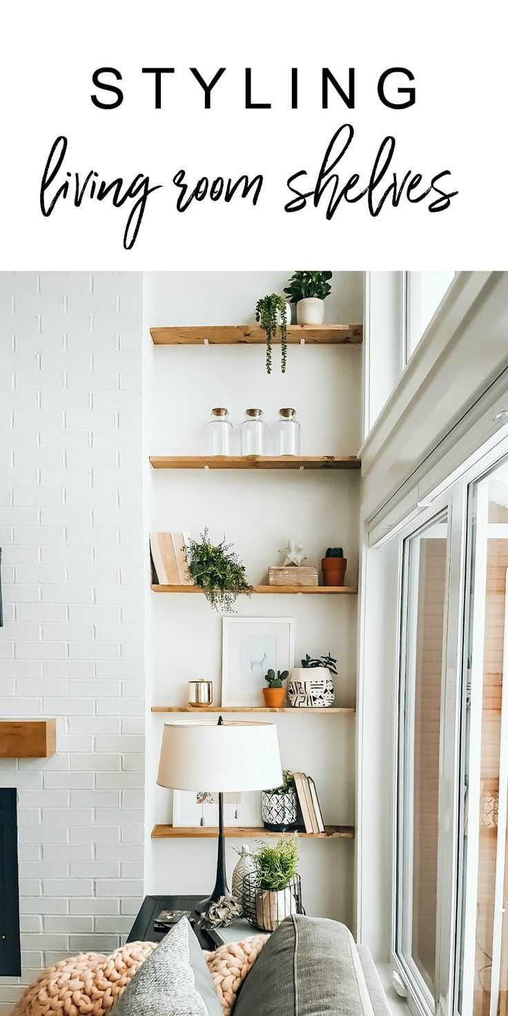 How To Style Living Room Shelves Tips For Shelf Styling Our