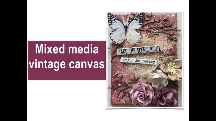 Mixed Media Vintage Canvas with Tim Holtz Ideology collections