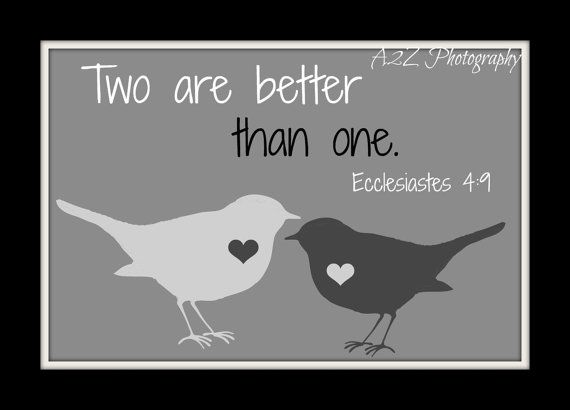 Two Are Better Than One Ecclesiastes 4 9 Home Decor Wall Art
