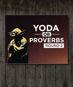 Yoda Or Proverbs Round 2 | Youth Ministry Media Store …