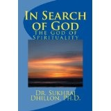 "Faith and Reason: ""IN SEARCH OF GOD"" The God of Spirituality (Self-help and Spiritual Series) (Kindle Edition)By Dr. Sukhraj S. Dhillon"