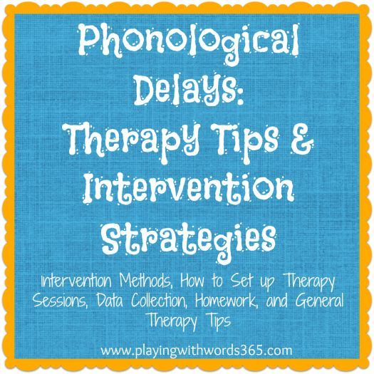 Phonological Processes-Therapy Tips and Intervention Strategies from Playing with words 365. Pinned by SOS Inc. Resources.  Follow all our boards at http://pinterest.com/sostherapy  for therapy resources.