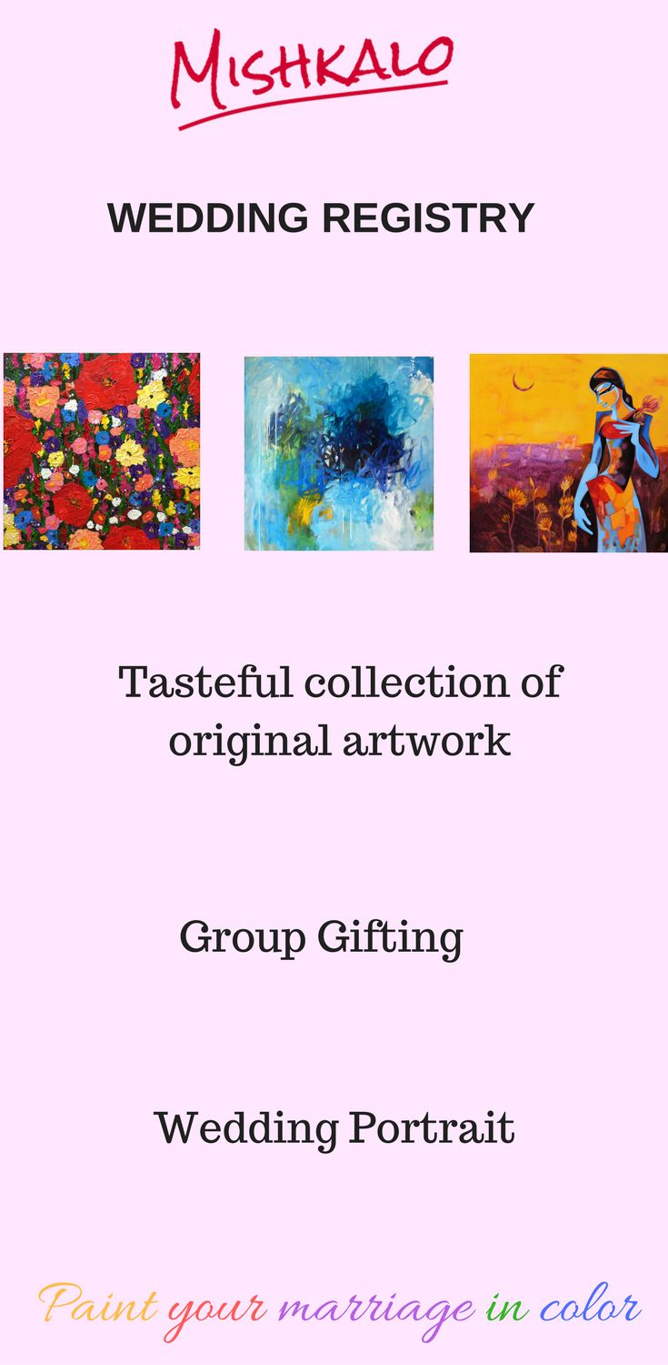 Mishkalo Wedding Registry For Art Choose From A Curated Collection Of Original That Your Guests Can Collectively You Crowd Fund As Bridal Gift