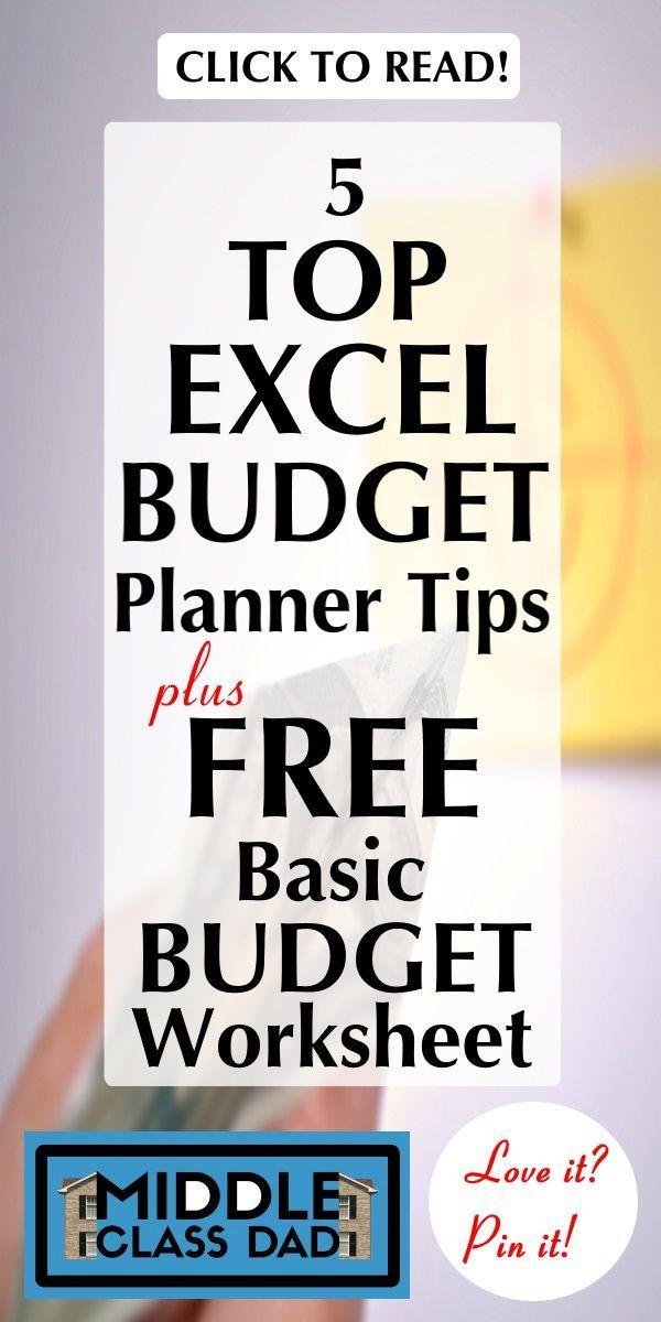 5 top excel budget planner tips free basic budget worksheet