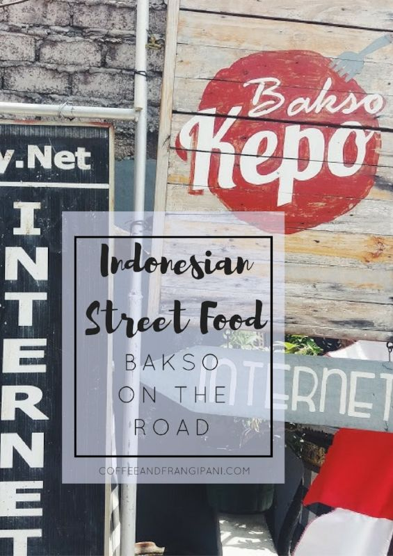 Indonesian Street Food: Bakso On the Road