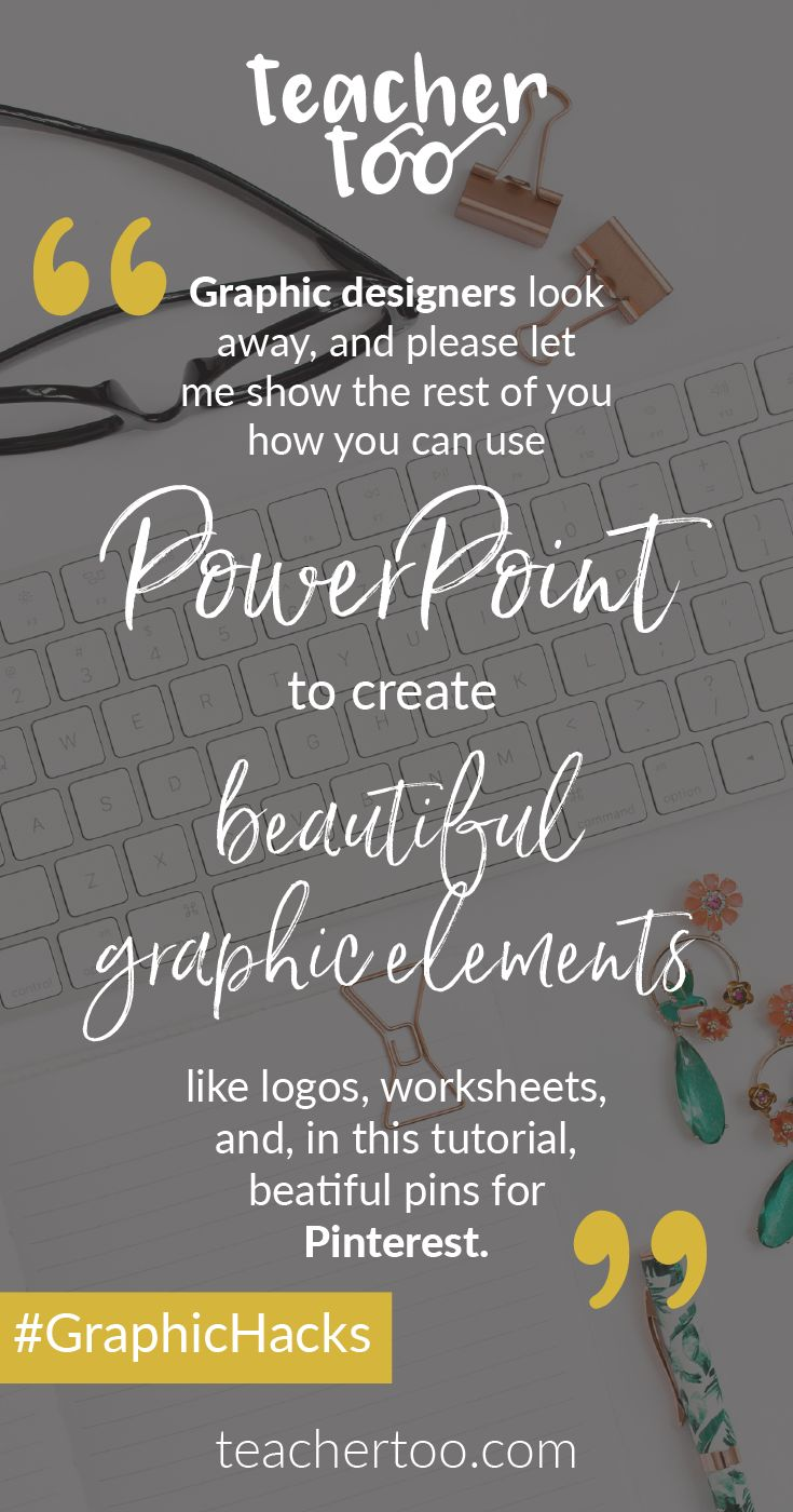 Graphic design hacks | PowerPoint design | Graphic design tips | Online course creation | TeacherToo
