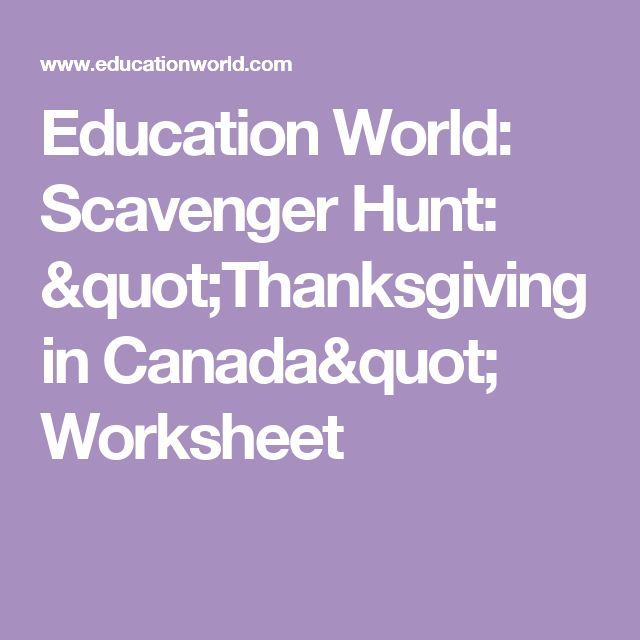 "Education World: Scavenger Hunt: ""Thanksgiving in Canada"" Worksheet"