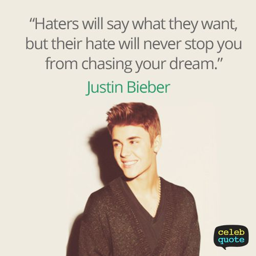 Justin Bieber Quote (About dream, life)