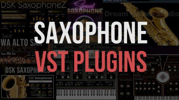 8 Free Saxophone Vst Plugins For Fl Studio Best Saxophone Vsts Best Saxophone Saxophone Plugins