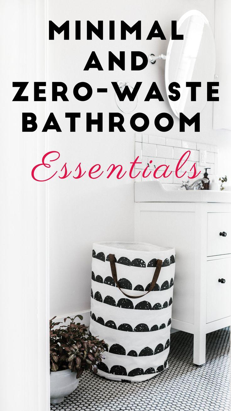 Jan 19 Minimal and Zero-Waste Bathroom Essentials ...