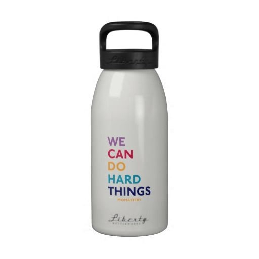 We Can Do Hard Things Water Bottle