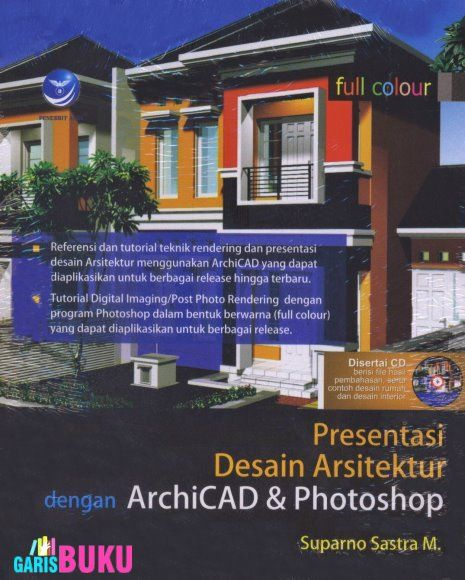 Presentasi Desain Arsitektur Dengan ArchiCAD & Photoshop