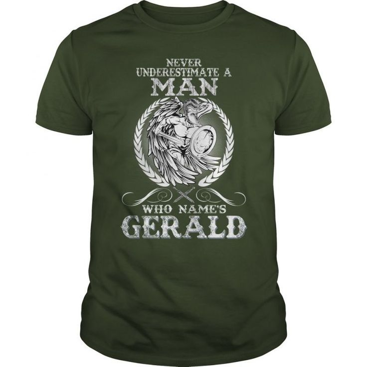 Gerald  Never Underestimate A Man Who Gerald  Name Gerald T Shirt #gerald #green #miami #heat #t #shirt #gerald #mcclellan #t #shirt #piggie #and #gerald #t #shirt