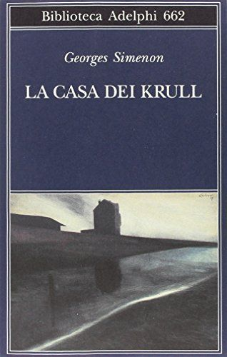 La casa dei Krull di Georges Simenon
