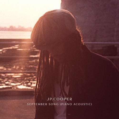 September Song (Piano Acoustic) by JP Cooper on SoundCloud