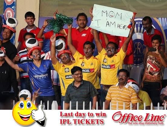 """7 IPL Tickets have already been won and we have one last ticket to give away. It can be YOURS. Visit www.officelinc.com & shop for Rs. 250 or more. Use promo code """"IPL2014"""" Hurry !!! Entries open till today midnight."""
