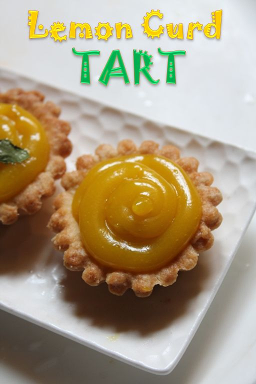 YUMMY TUMMY: Lemon Curd Tart Recipe / Lemon Curd Tartlets Recipe