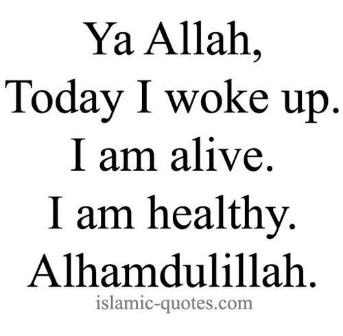Thank God I M Alive Quotes: 1000+ Images About Islamic Quotes On Pinterest