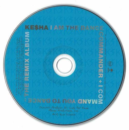 Kesha I Am The Dance Commander + I Command You To Dance The Remix Album 2011 CD