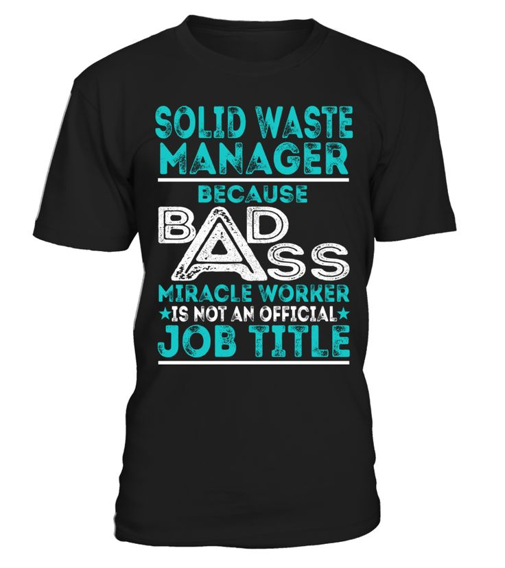 Solid Waste Manager