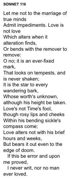 shakespeare s definition love sonnet 116 It is perhaps this sentiment that ensures sonnet 116 is still a popular reading at weddings the idea that love is pure and eternal is as heart-warming today as it was in shakespeare's time.