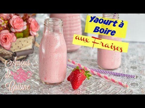 recette de yaourt à boire aux fraises - Amour de cuisine