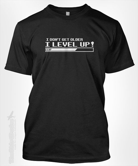 I don't get older, I Level Up - happy birthday gift video game player RPG Final Fantasy power bar EXP 8 experince tshirt t-shirt tee shirt on Etsy, $14.95
