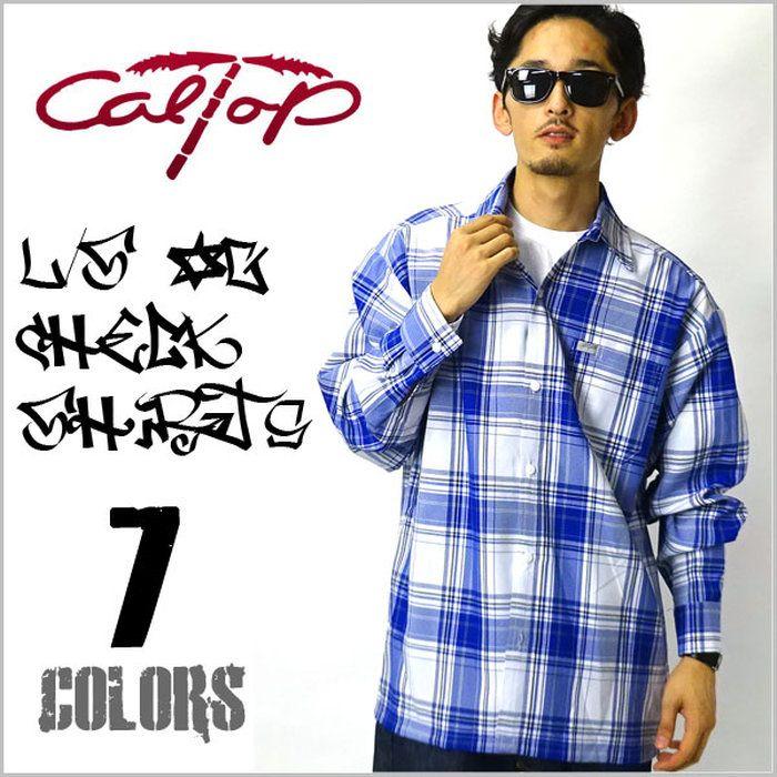 キャルトップCalTopLSチェックシャツ全7色caltopカルトップ長袖タトゥーダンスストリートスケーターダンスチカーノローライダーホットロッド大きいサイズメンズシャツLL2L3L4L