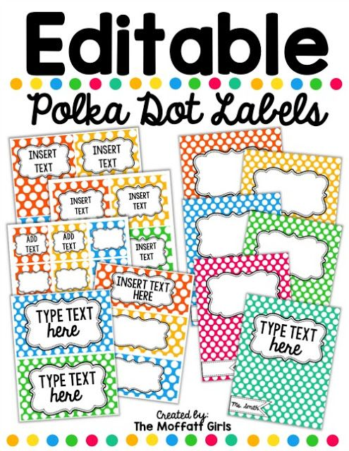 Editable Polka Dot Labels- These make life so much easier to keep organized, and they add a pop of color to your classroom!