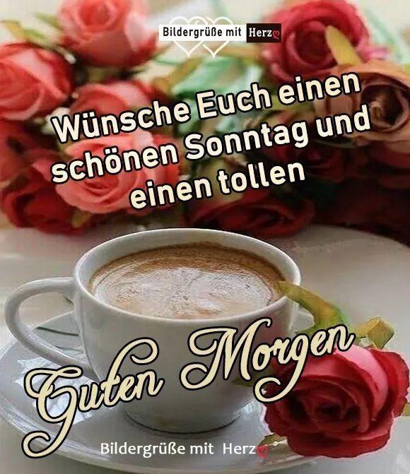 Guten Morgen Schatz Sms Guten Morgen Sonntag Guten Morgen