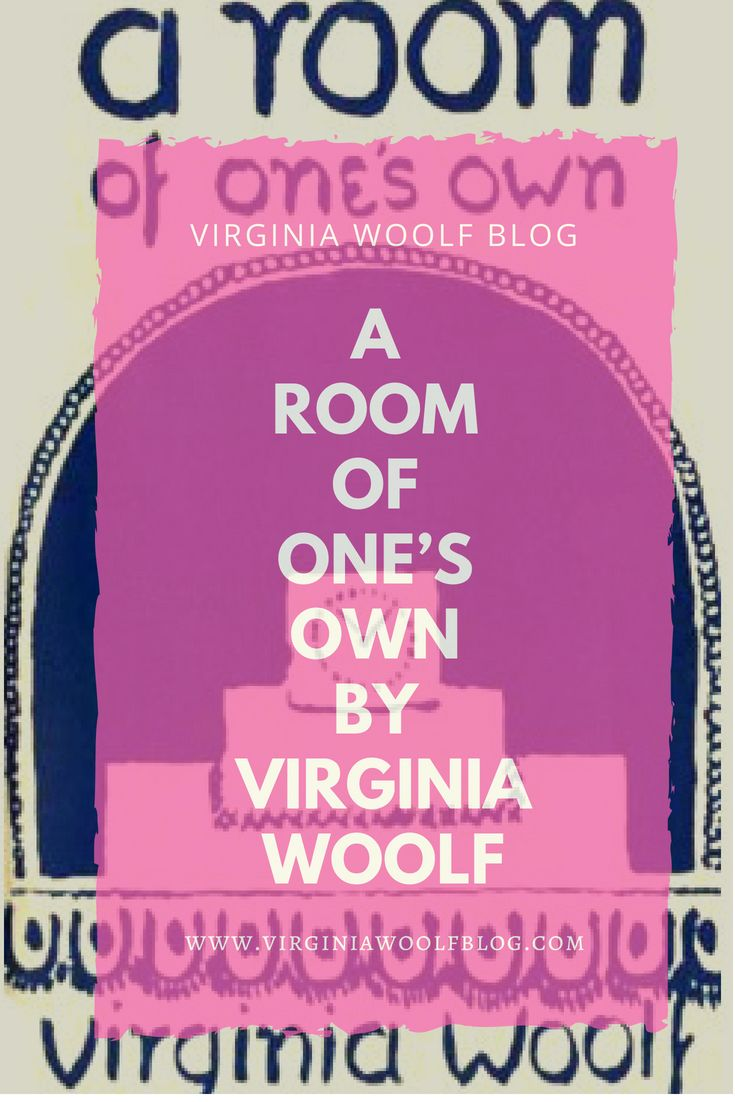 A Room Of One S Own By Virginia Woolf Room Of One S Own Virginia Woolf Virginia