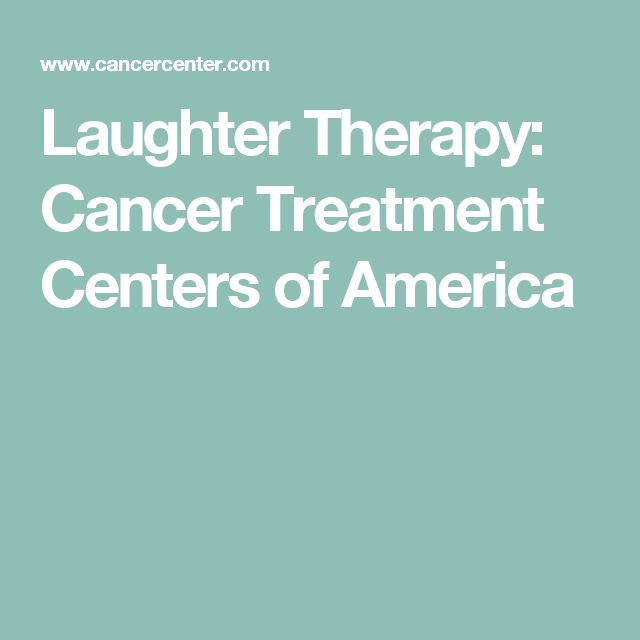 Laughter Therapy: Cancer Treatment Centers of America