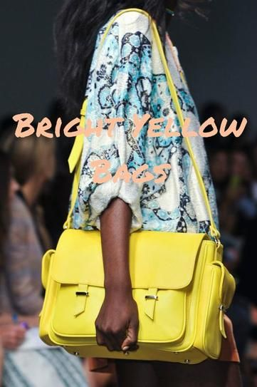 Bright yellow bags. It could be time to break out that blinding Cambridge Satchel you put in storage a few seasons ago due to its sheer fashion-girl ubiquity, because on spring runways, it seemed everyone was accenting their collections with bright yellow bags. From slouchy sacks at Reed Krakoff and Opening Ceremony to more structured affairs at Kate Sapde and Karen Walker, the shade noticably pervaded.