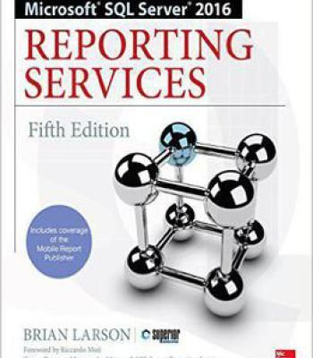 Microsoft Sql Server 2016 Reporting Services Fifth Edition PDF