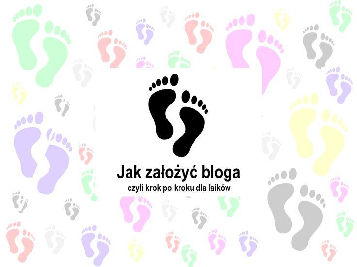 """Identyfikacja wizualna bloga """"Jak założyć bloga czyli krok po kroku dla laików"""""""