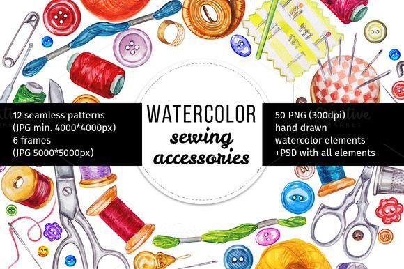 Watercolor sewing acsessories by Svetlana Kazakova on @creativemarket