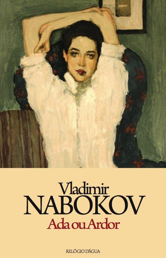 Vladimir Nabokov - Ada aneb Žár